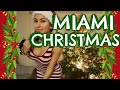 HOW CHRISTMAS IS CELEBRATED IN MIAMI? (ENGLISH)