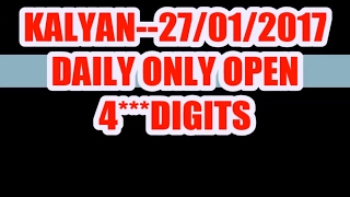 27/01/2017  SATTA MATKA KALYAN ONLY OPEN 4 DIGITS