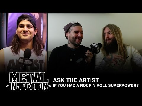 ASK THE ARTIST: If You Had A Rock N' Roll Superpower? | Metal Injection