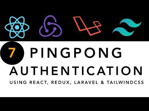 PingPong Authentication - Part 7   register form | React, Redux, Laravel & Tailwindcss thumbnail