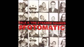 Sala & the Strange Sounds   Still on my mind