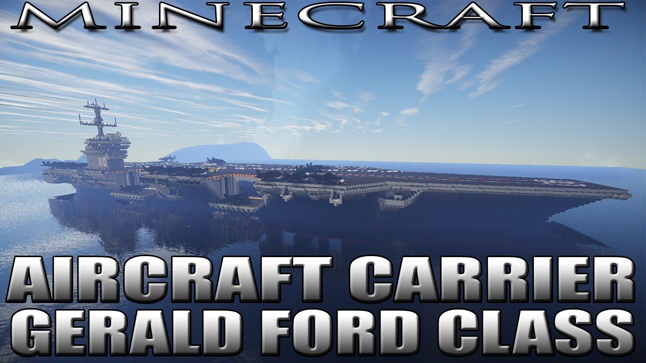 Minecraft Aircraft Carrier Gerald Ford Class Cvn 80 Uss