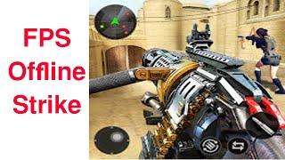 FPS Offline Strike : Encounter strike missions Android Gameplay Part 4 screenshot 3