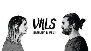 Smiley & Feli - Vals | Official Video