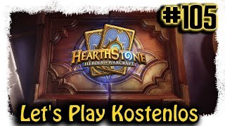 Hearthstone ▼105▼ Kostenlos zum Top Deck [Lets Play | deutsch | Stream]