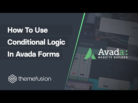 How To Use Conditional Logic In Avada Forms Videos