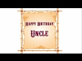 Happy Birthday Uncle | Uncle...