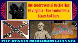 Video THE CONTROVERSIAL BATTLE FLAG OF VIRGINIA: THE STARS AND BARS download MP3, 3GP, MP4, WEBM, AVI, FLV September 2017