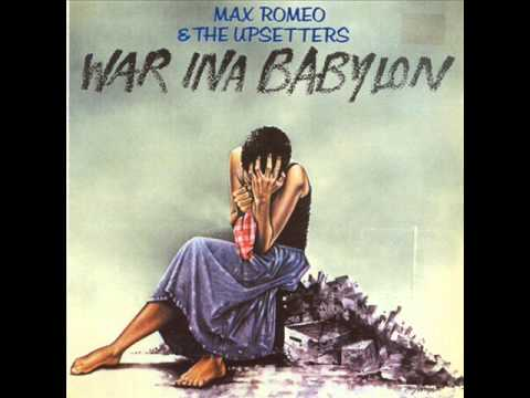 05 Norman   Max Romeo & The Upsetters   War Ina Babylon