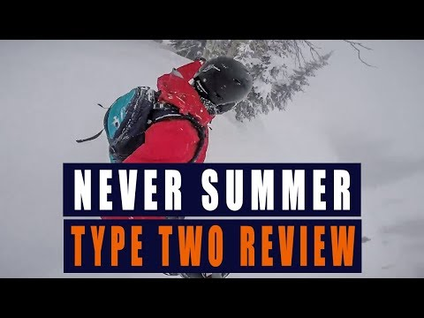 Never Summer Type Two Snowboard Review - 2017