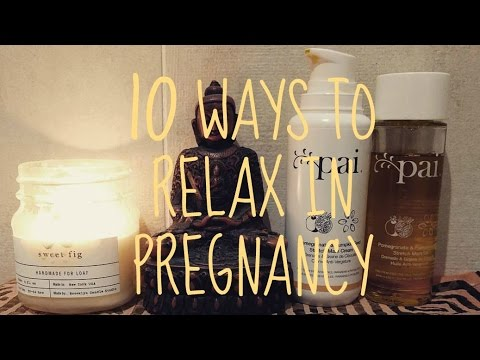 10 ways to relax in Pregnancy #AD