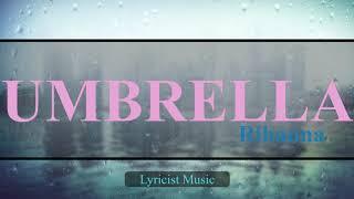 Rihanna - Umbrella (Orange Version) (LYRICS)