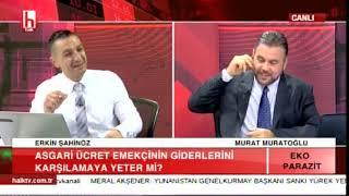 Asgari Ücret Gerçekleri / Erkin Şahinöz - Murat Muratoğlu / Eko Parazit /  1. Bölüm - 25.12.2018