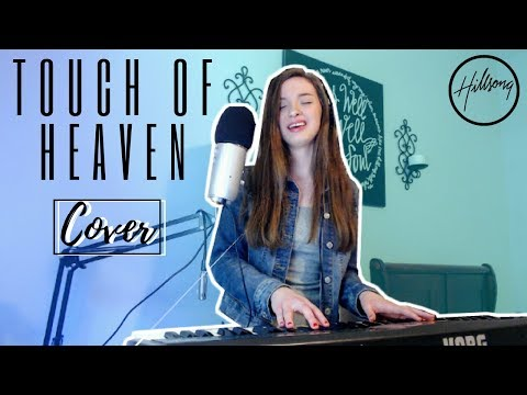 TOUCH OF HEAVEN - Hillsong Worship (cover)
