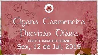 HORÓSCOPO DO DIA PREVISÃO DIÁRIA 12/07/2019 SIGNOS Cigana Carmencita  #ciganacarmencita