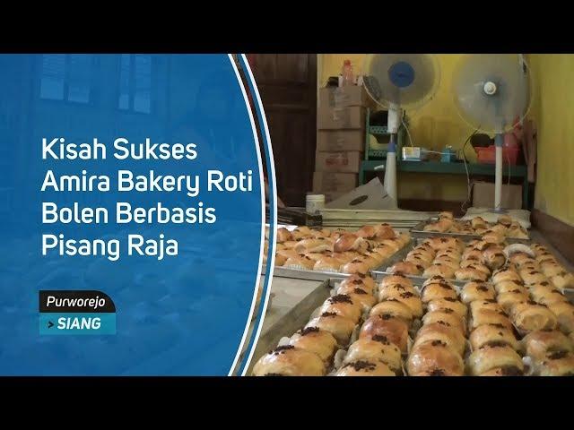Kisah Sukses Amira Bakery Roti Bolen Berbasis Pisang Raja
