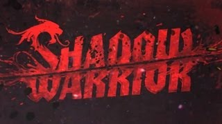 Shadow Warrior - PC Gameplay - Max Settings