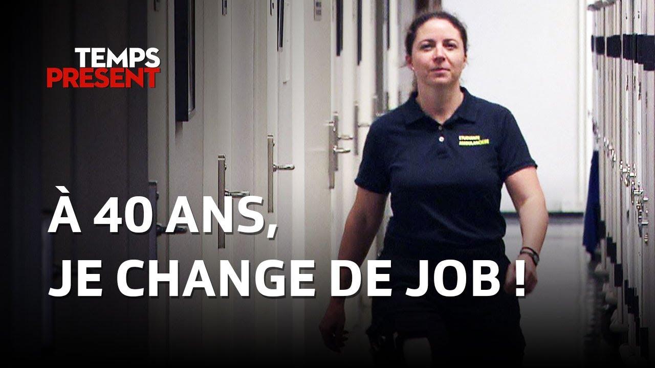 Download Je change de job à 40 ans ! | Temps Présent