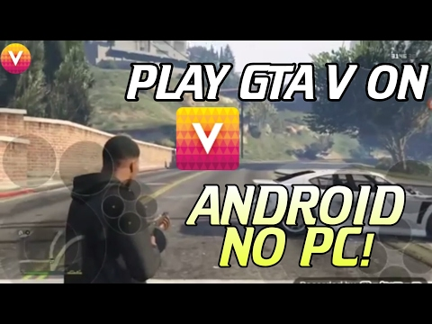 How to Play GTA V ON VORTEX Cloud Gaming Android | No PC!