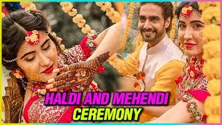Sheena Bajaj WEDDING : Haldi & Mehendi Ceremony | UNSEEN Photos Videos