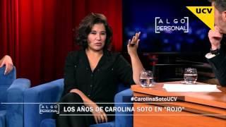 [Algo Personal] Carolina Soto - 09-12-15 - Capítulo 203