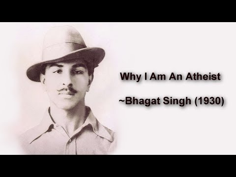 Why I Am An Atheist - Bhagat Singh (1930) | Humanist History Month 2018