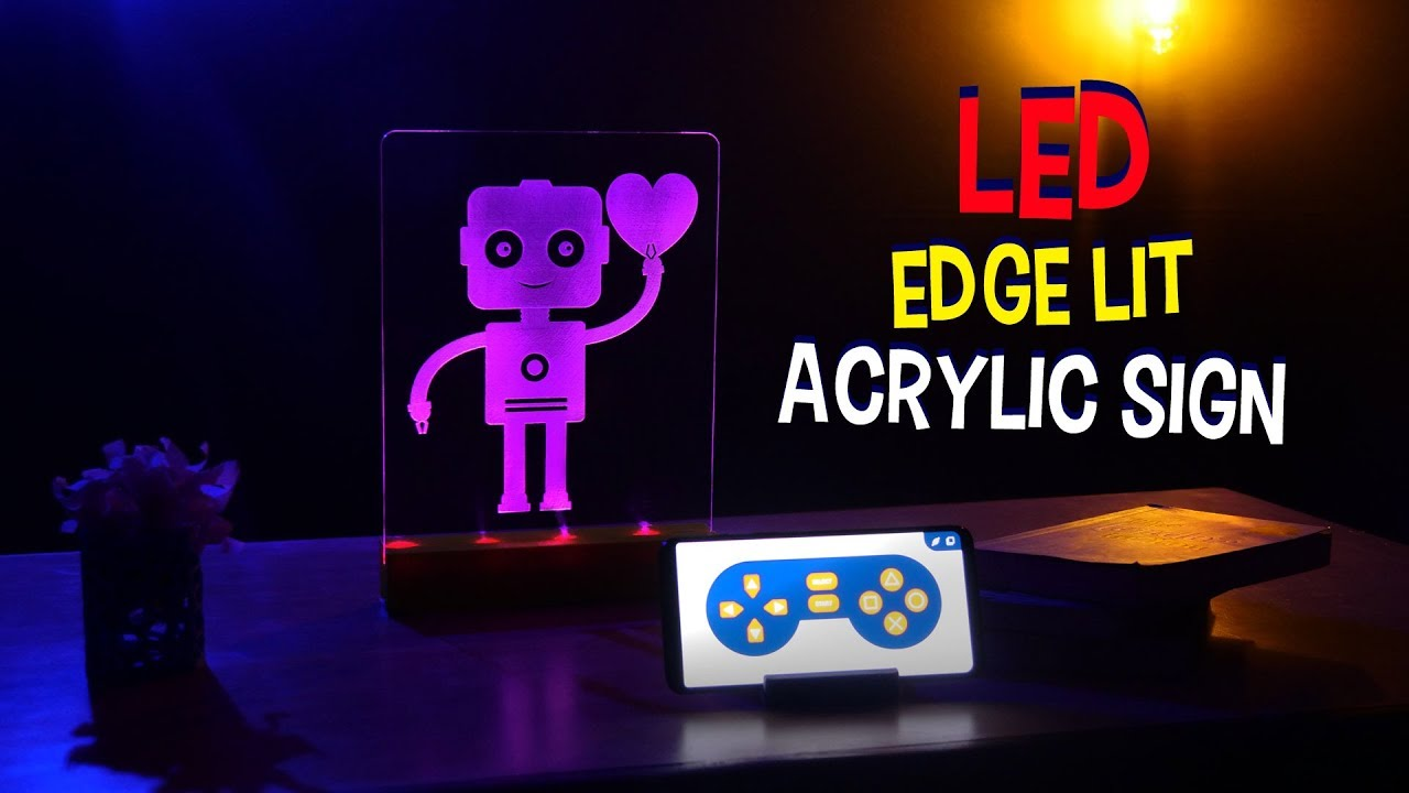 Edge Lit Acrylic LED Sign Using Arduino - Arduino Project Hub