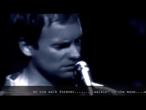 walkin on the moon unplugged mtv 1991 by sting