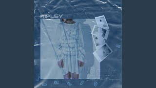 I'd be here / RIPLEY Video