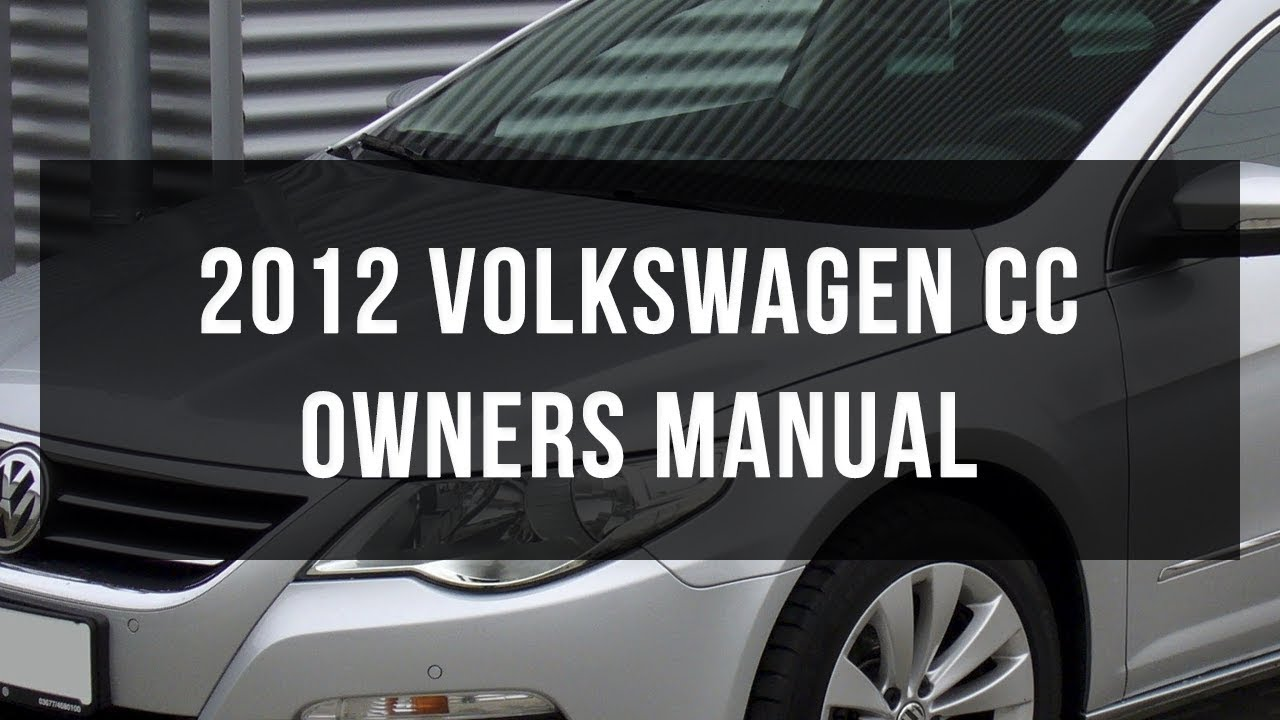 2012 volkswagen cc owners manual pdf youtube.