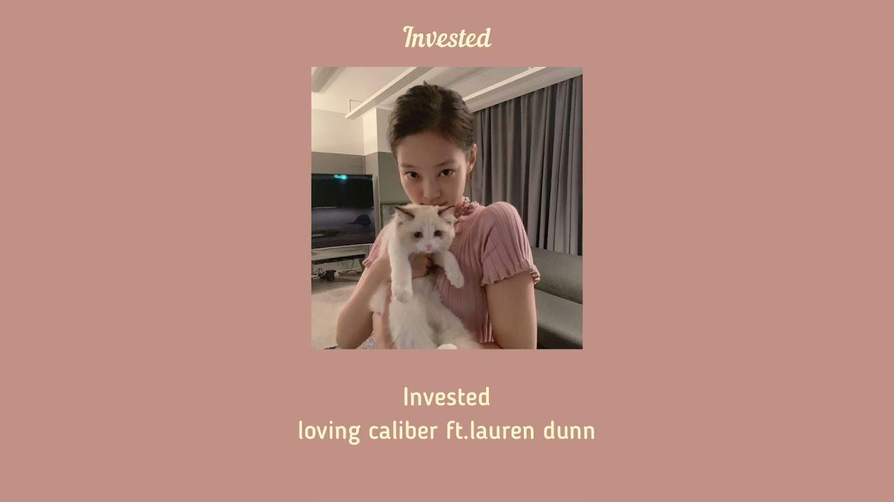 (thaisub)Loving caliber - Invested ft.lauren dunn