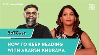 BotCast Episode 42: How to Keep Reading with Akarsh Khurana