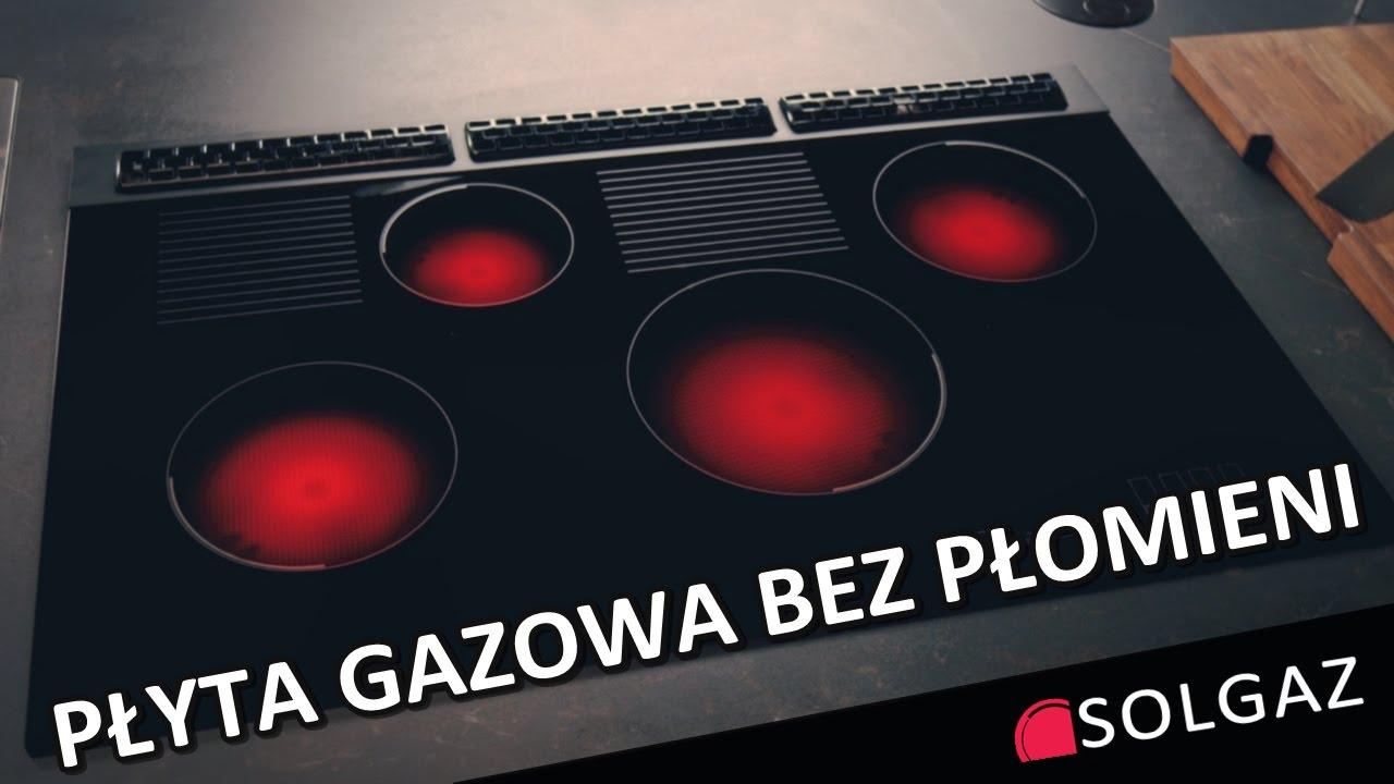 Polski wynalazek! Płyta gazowa bez płomieni  SOLGAZ  YouTube -> Plyta Gazowa Do Zabudowy Na Szkle Opinie