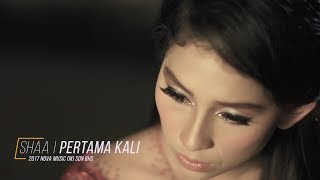 Video Shaa - Pertama Kali (Video Muzik Rasmi) download MP3, 3GP, MP4, WEBM, AVI, FLV Desember 2017