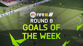FIFA 16 - Best Goals of the Week - Round 8