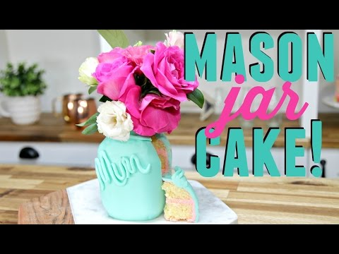 Make a MASON JAR CAKE! - CAKE STYLE