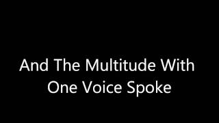 萬眾一聲 And The Multitude With One Voice Spoke