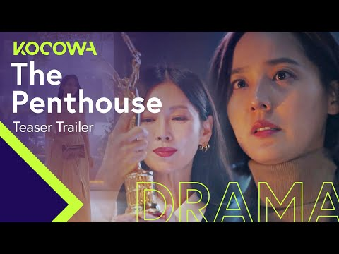 "[The PenthouseㅣTeaser Trailer]  ""I'm willing to sell my soul to let you live here"""