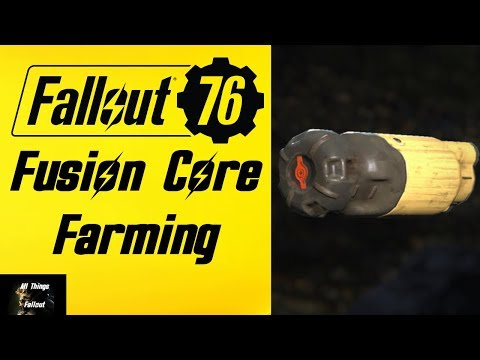 Fallout 76 Fusion Core Farming Location