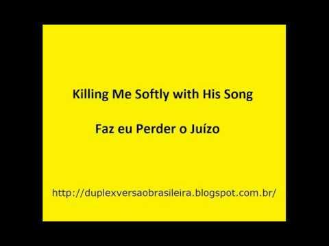 Duplex - Killing Me Softly with His Song/Faz eu Perder o Juízo