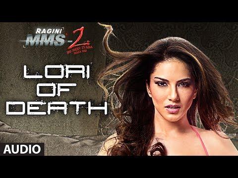 Ragini MMS 2 Full Song (Audio) Lori Of Death   Sunny Leone, Natassha, Pravin Dabas