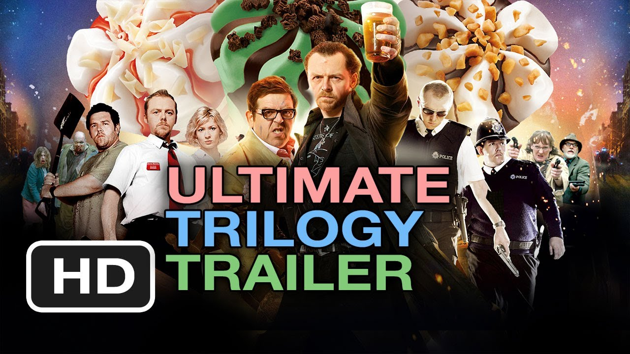 Cornetto Trilogy Ultimate Trailer  Simon Pegg Nick Frost