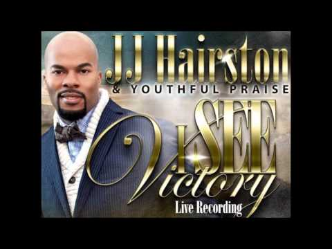 JJ Hairston & Youthful Praise - You Are Worthy