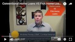 Conventional Home Loans VS  FHA Home Loans