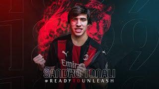 #ReadyToUnleash   Sandro Tonali