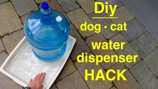 How to make ● DOG / CAT ● Large Self-filling Water Dispenser