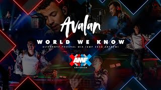 Avalan - World We Know (AlterBoyz Festival Remix) [AMF2020 Anthem - Official Music Video]