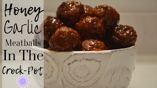 Super Bowl Party Appetizer Idea I How to make Honey Garlic Meatballs in the crock pot #appetizer