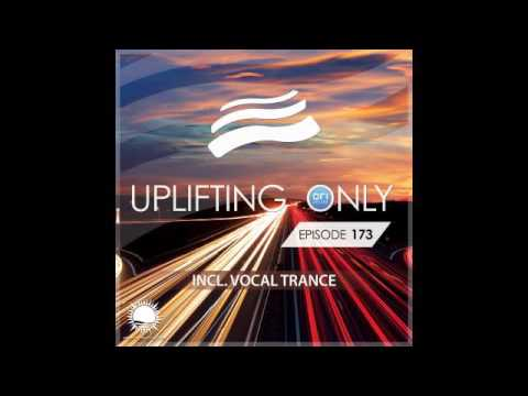 Free Download Abora Recordings - Uplifting Only 173 (incl. Vocal Trance) Mp3 dan Mp4