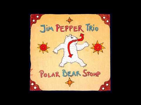 Jim Pepper Polar Bear Stomp